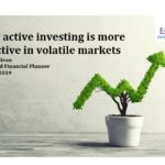Why active investing is more effective in volatile markets