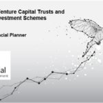 Investing into Venture Capital Trusts and Enterprise Investment Scheme's